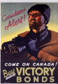 Canadians alert! Come on Canada! Buy the new victory bonds