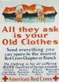 All they ask is your old clothes : the clothing is for all suffering allied countries of Europe. American