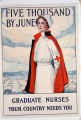 Five thousand by June : graduate nurses, your country needs you