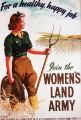 For a healthy, happy job, join the Women's Land Army