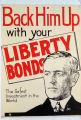 Back him up with your Liberty Bonds : the safest investment in the world