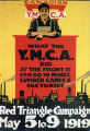 Canadian Y.M.C.A. : What the Y.M.C.A. did at the front it can do in mines, lumber camps & factories :