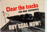 Clear the tracks for war shipments : buy coal now!