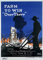"Farm to win ""over there"" : join the U.S. Boy's Working Reserve"