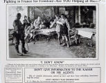 Fighting in France for freedom! Are you helping at home? Don't give information to the Kaiser or his