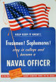 Freshmen! Sophomores! Stay in college and become a naval officer