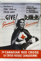 Give generously! Donnons généreusement! The Canadian Red Cross - La Croix-rouge canadienne
