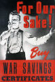 For our sake! Buy war savings certificates