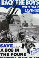 Back the boys with war savings : save at least a bob in the pound every pay day [navire de guerre]