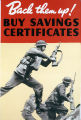 Back them up! Buy savings certificates