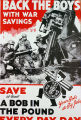 Back the boys with war savings : save at least a bob in the pound every pay day [artillerie]