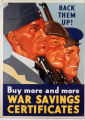 Back them up! Buy more and more war savings certificates