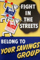 Fight in the streets : belong to your savings group