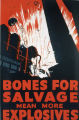 Bones for salvage mean more explosives