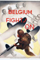 Belgium fights on