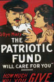 """G-Bye Mary - the Patriotic Fund will care for you."" How much will you give"