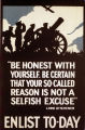 """Be honest with yourself. Be certain that your so-called reason is not a selfish excuse"" - Lord Kitchener."