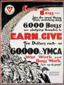 Come on boys - Earn & give ten dollars each or $60.000 for YMCA war work and boy's work