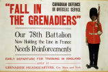 """Fall in the grenadiers"" : Our 78th Battalion now holding the line in France needs reinforcements"