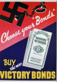 "Choose your ""bonds"". Buy the new victory bonds"